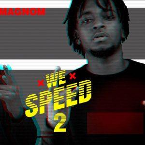 Magnom – We Speed 2 (Full Album)