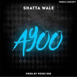 Lyrics: Shatta Wale – Ayoo