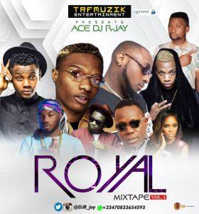 Ace Dj R-Jay – Royal Mix Vol 1