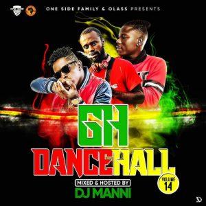DJ Manni – GH Dancehall Mixtape (Vol. 14)