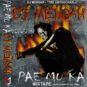 DJ Mensah – Pae Mu Ka Mixtape